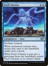Fool's Demise, Magic: The Gathering, Commander 2014