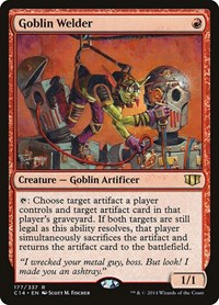 Goblin Welder, Magic: The Gathering, Commander 2014