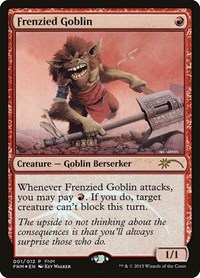 Frenzied Goblin, Magic: The Gathering, FNM Promos