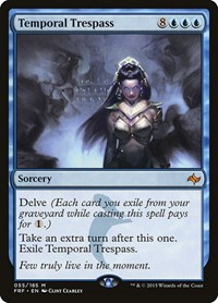 Temporal Trespass, Magic: The Gathering, Fate Reforged