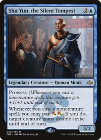Shu Yun, the Silent Tempest, Magic: The Gathering, Fate Reforged