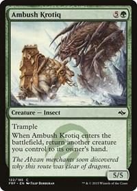 Ambush Krotiq, Magic: The Gathering, Fate Reforged