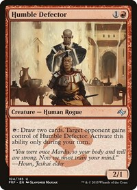 Humble Defector, Magic: The Gathering, Fate Reforged