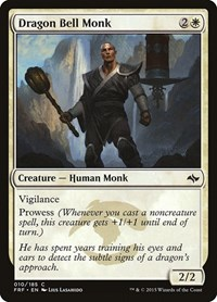 Dragon Bell Monk, Magic: The Gathering, Fate Reforged