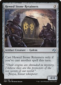 Hewed Stone Retainers, Magic: The Gathering, Fate Reforged