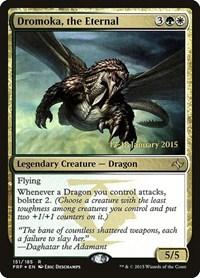 Dromoka, the Eternal, Magic: The Gathering, Prerelease Cards