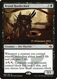 Brutal Hordechief, Magic, Prerelease Cards