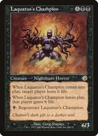 Laquatus's Champion, Magic: The Gathering, Torment