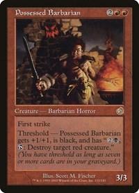 Possessed Barbarian, Magic: The Gathering, Torment