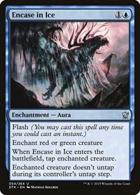 Encase in Ice, Magic: The Gathering, Dragons of Tarkir