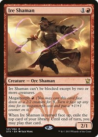 Ire Shaman, Magic: The Gathering, Dragons of Tarkir