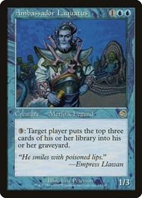Ambassador Laquatus, Magic: The Gathering, Torment