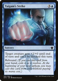 Taigam's Strike, Magic: The Gathering, Dragons of Tarkir