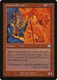 Crazed Firecat, Magic, Torment