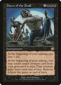 Dawn of the Dead, Magic: The Gathering, Torment