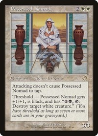 Possessed Nomad, Magic: The Gathering, Torment