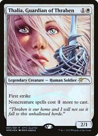 Thalia, Guardian of Thraben, Magic: The Gathering, WMCQ Promo Cards