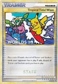 Tropical Tidal Wave - HGSS18 (Worlds 2010 Staff), Pokemon, HGSS Promos