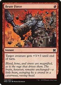 Brute Force, Magic, Modern Masters 2015