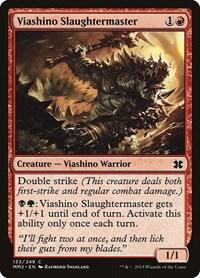 Viashino Slaughtermaster, Magic, Modern Masters 2015