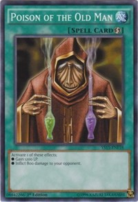 Poison of the Old Man, YuGiOh, Starter Deck: Saber Force